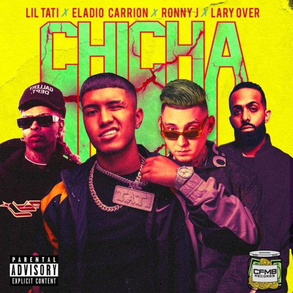 Lil Tati, Eladio Carrion, Ronny J, Lary Over – ChiCha